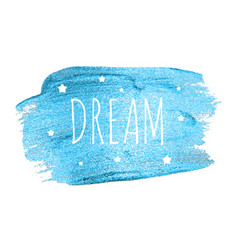 Believe word with stars on blue brush pain vector