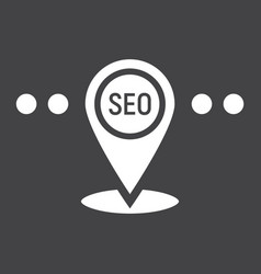 Local seo glyph icon seo and development vector