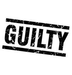 Square grunge black guilty stamp vector