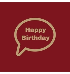 The speech bubble with the word happy birthday vector