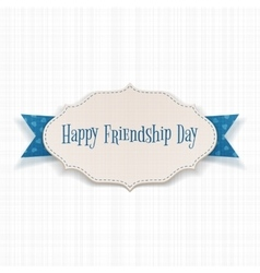 Happy friendship day paper label vector