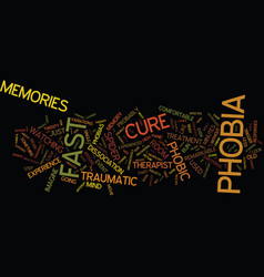 The legendary fast phobia cure text background vector