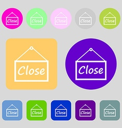 Close icon sign 12 colored buttons flat design vector