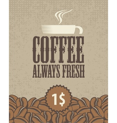 always fresh coffee vector image