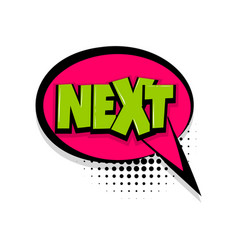 Next comic text white background vector