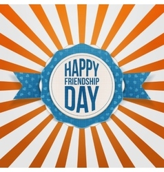 Happy friendship day realistic tag vector