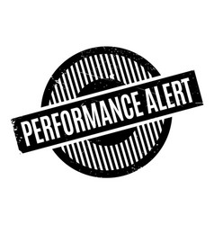 Performance alert rubber stamp vector