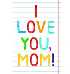 Phrase i love you mom child writing style on lined vector