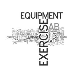 Ab exercise equipment text word cloud concept vector
