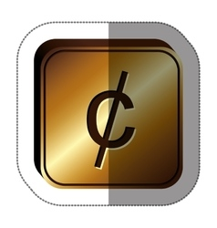 Sticker golden square with currency symbol of cent vector