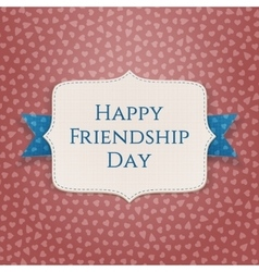 Happy friendship day realistic textile banner vector