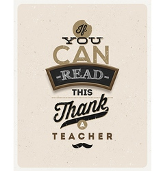Type design Quote about a teacher vector image