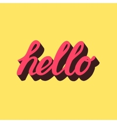 Hello hand draw pink lettering calligraphy vector image