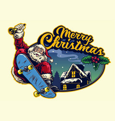 Santa claus rid eskateboard with christmas vector