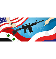Syria america russia usa proxy war arms conflict vector