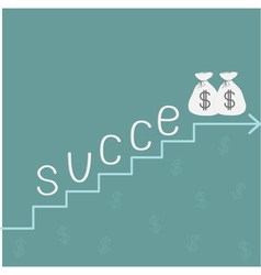 Stairs word success and money bags with dollar sig vector