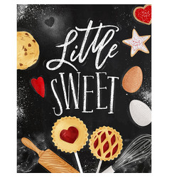 poster little sweet chalk vector image vector image