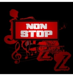 Sign non-stop music with trumpet and saxophone vector