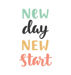new day new start vector image