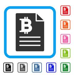 Bitcoin prices framed icon vector