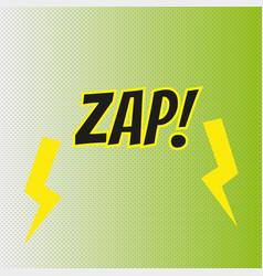 Pop art comics zap speech bubble vector