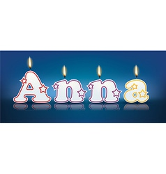 Anna written with burning candles vector