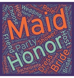 Maid of honor the bride s first lieutenant text vector