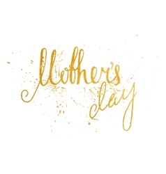 Gold textured mothers day handwriting inscription vector