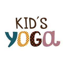 Kids yoga lettering on white background vector