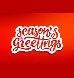Seasons greetings modern typography vector