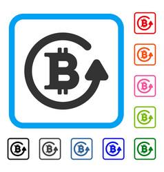 Bitcoin refund framed icon vector