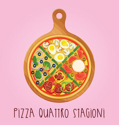 The real pizza quattro stagioni on wooden board vector
