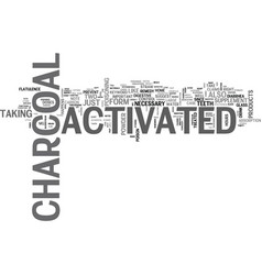 Activated charcoal text word cloud concept vector