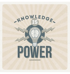 Knowledge is power - quote type design vector
