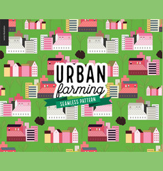 urban farming and gardening - houses and sprouts vector image vector image
