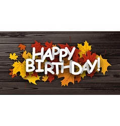 Happy birthday banner with leaves vector