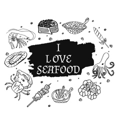 I love seafood in monochrome black and white style vector