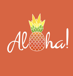 pineapple with leaf and lettering aloha exotic vector image vector image