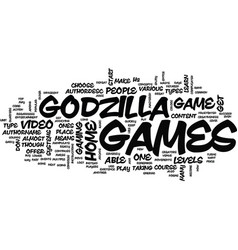 Godzilla games text background word cloud concept vector