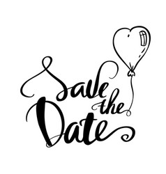 Save the date calligraphy for wedding or love card vector