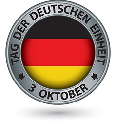 The day of german unity silver label with german vector