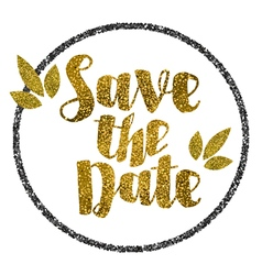 Save the date golden glitter wedding invitation vector
