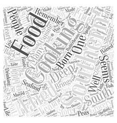 Southern cooking brings soul to food word cloud vector