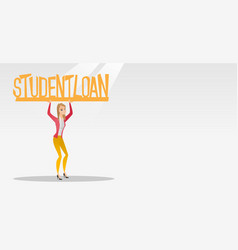 Woman holding sign of student loan vector