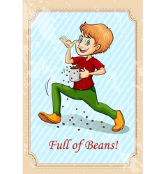 Old saying full of beans vector