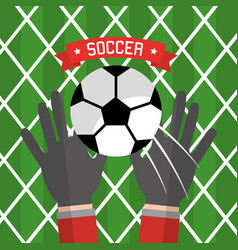 soccer hand goalkeeper gloves ball red vector image vector image