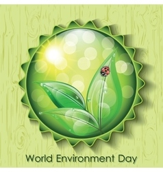 World environment day sign on green background vector image