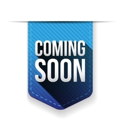Coming Soon blue ribbon vector image
