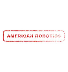 American robotics rubber stamp vector