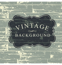 Vintage wooden background vector